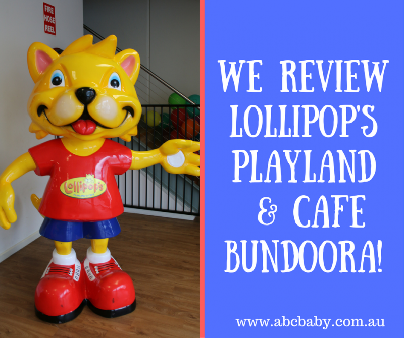 We Review Lollipop's Playland & Café Bundoora - Fun Day Out For Everyone!