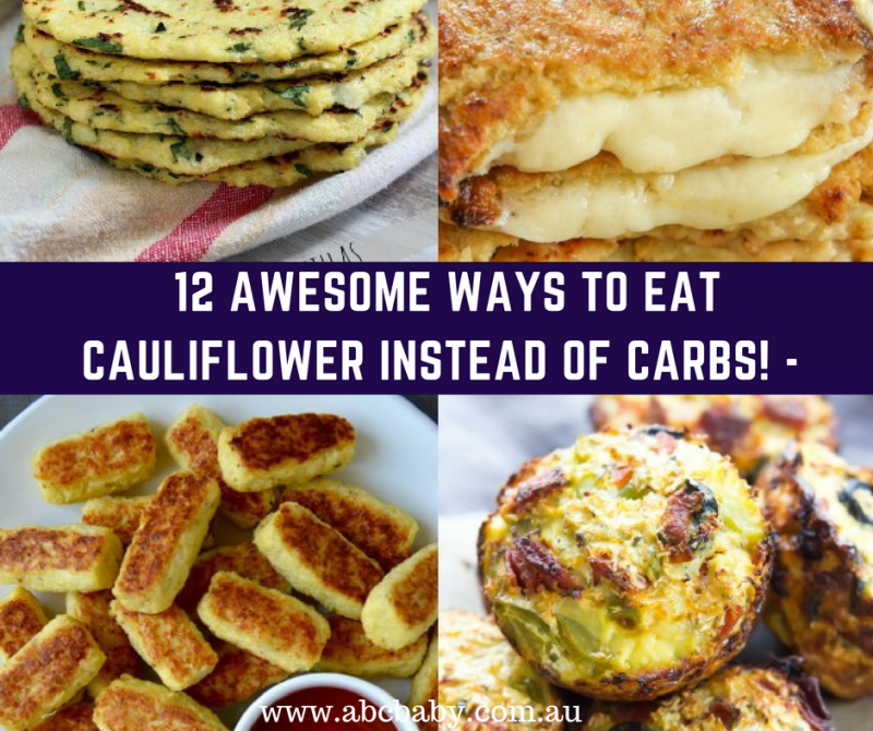 12 Awesome Ways To Eat Cauliflower Instead Of Carbs!