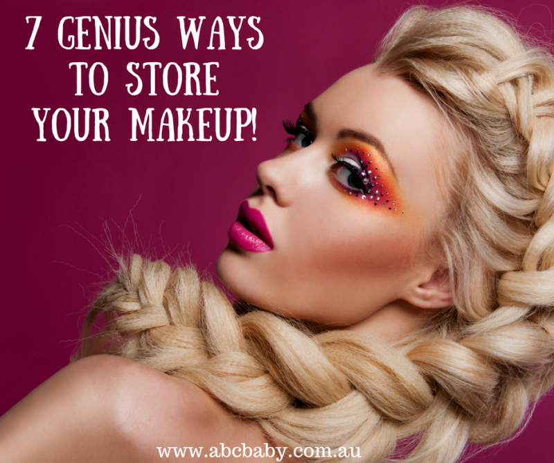 7 Genius Ways To Store Your Makeup!