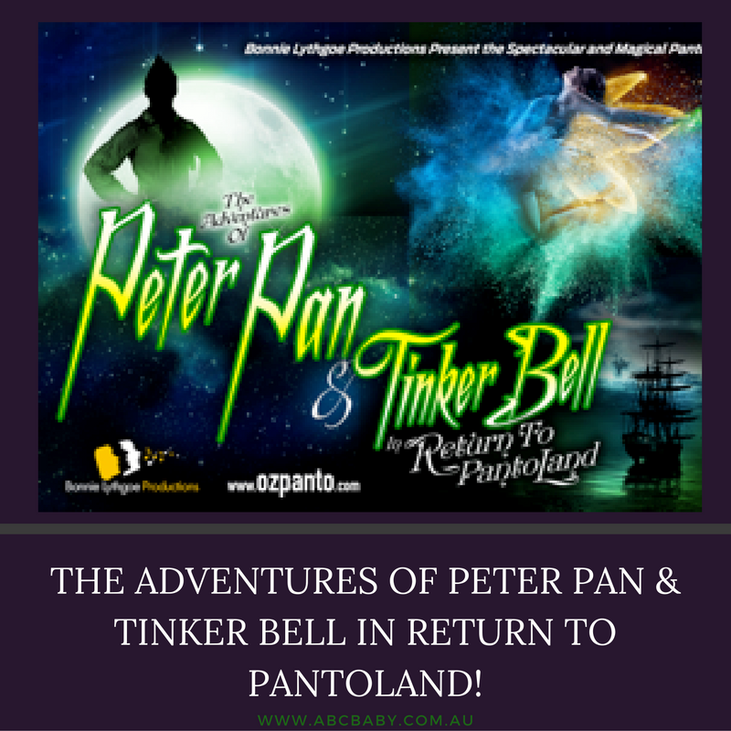THE ADVENTURES OF PETER PAN & TINKER BELL IN RETURN TO PANTOLAND!
