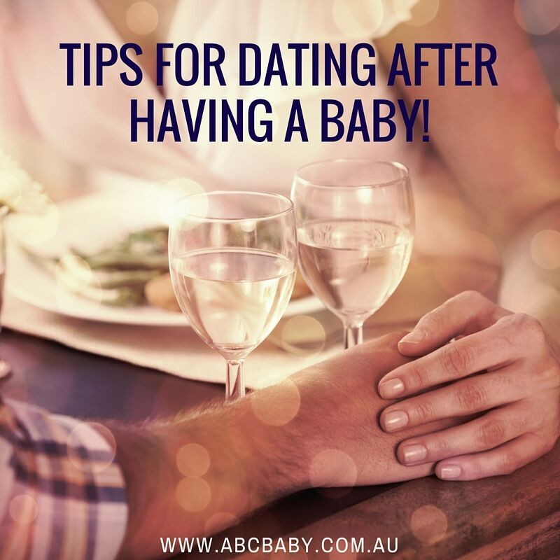 Tips To Dating After A Baby