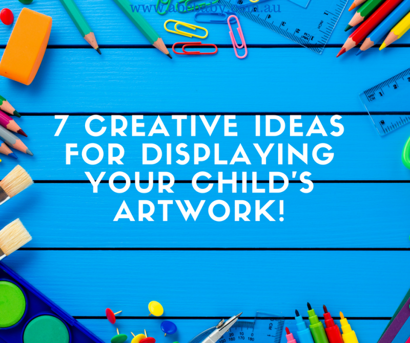 7 Creative Ideas For Displaying Your Childs Artwork!