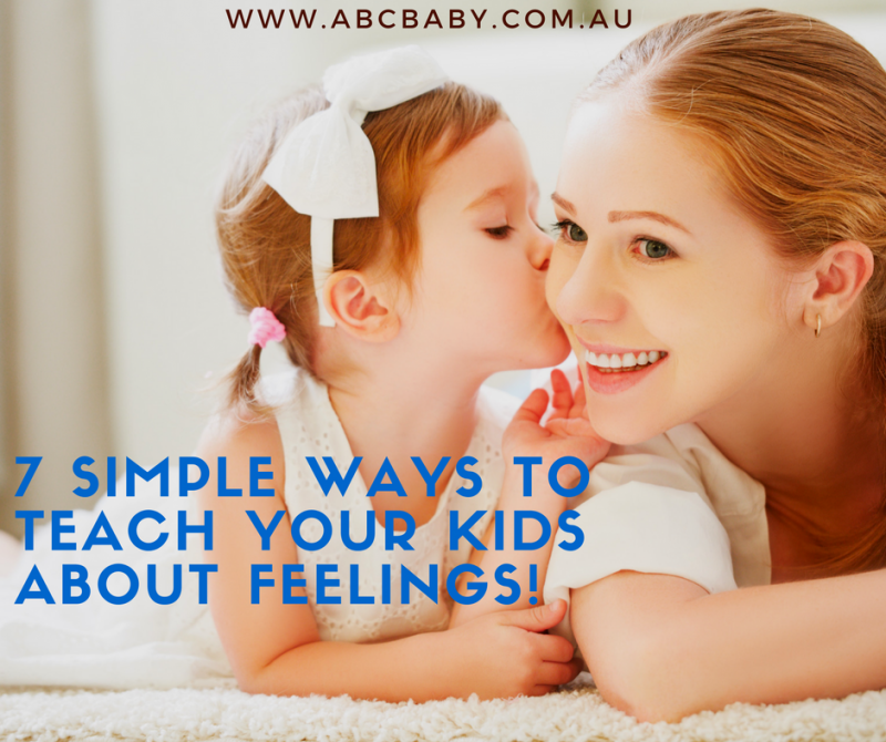 7 Simple Ways To Teach Your kids About Feelings